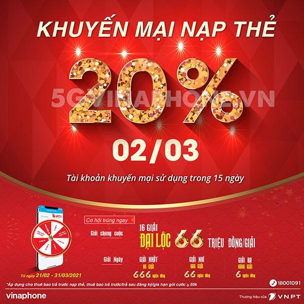 Khuyến mãi Vinaphone ngày 2/3/2021 ưu đãi 20% tiền nạp cho TB may mắn