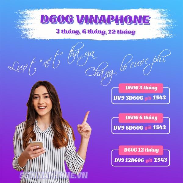 Cách đăng ký gói cước D60G Vinaphone chu kỳ dài 3 tháng, 6 tháng, 12 tháng