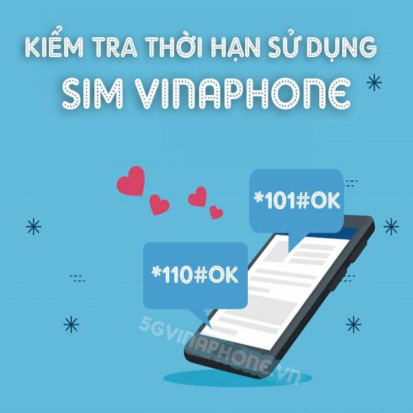 Hướng dẫn cách kiểm tra thời hạn sử dụng sim Vinaphone