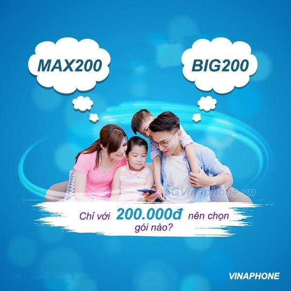 Nên đăng ký gói MAX200 Vinaphone hay BIG200 Vinaphone chỉ 200.000đ