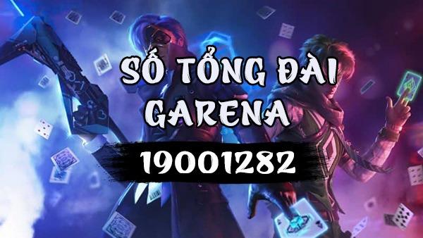 Số tổng đài Garena Việt Nam là số mấy?