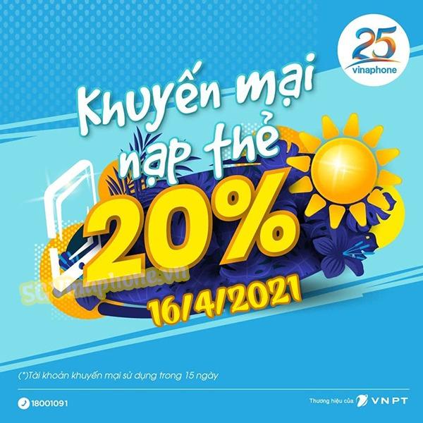 Vinaphone khuyến mãi ngày 16/4/2021 ưu đãi 20% giá trị tiền nạp toàn quốc