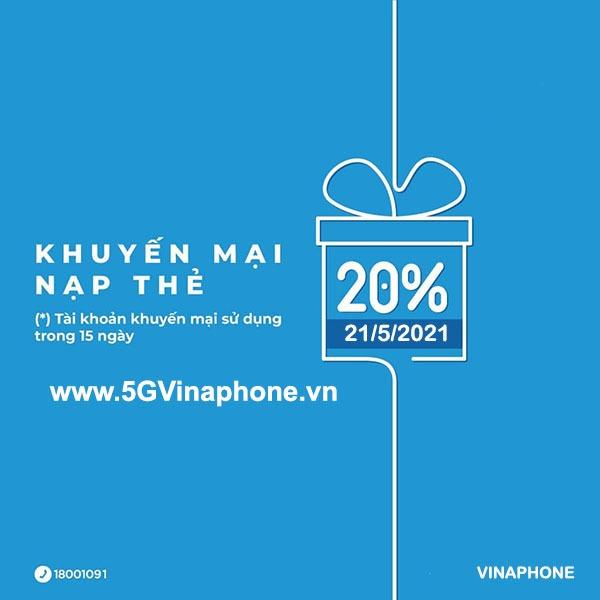 Khuyến mãi Vinaphone ngày 21/5/2021 ưu đãi 20% giá trị tiền nạp ngày vàng