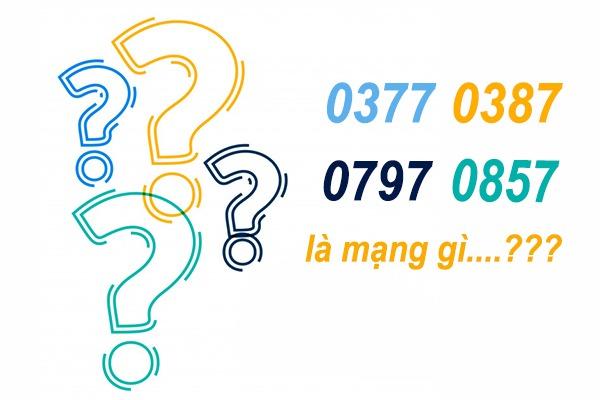 Sim đầu số 0377, 0387, 0797, 0857 là gì?