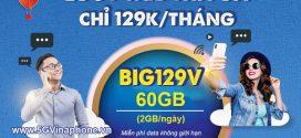 Đăng ký gói cước BIG129V Vinaphone nhận 90GB/tháng, Free Data My TV