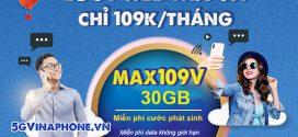 Đăng ký gói cước MAX109V Vinaphone nhận 30GB data, Xem My TV thả ga