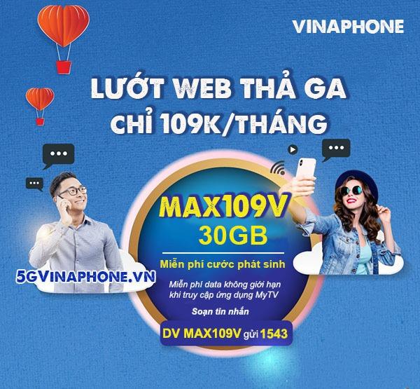 Đăng ký gói cước MAX109V Vinaphone nhận ưu đãi 30GB data, Free data xem MY TV