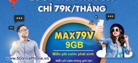 Đăng ký gói MAX79V Vinaphone 79K ưu đãi 9GB, xem phim MIỄN PHÍ