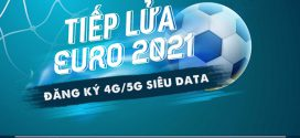 Tổng hợp các gói cước 4G/5G Vinaphone siêu data xem Euro 2021 cực đã