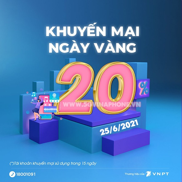 Khuyến mãi Vinaphone ngày 25/6/2021 tặng 20% giá trị tiền nạp bất kỳ