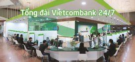 Số tổng đài Vietcombank – Hotline ngân hàng VCB 24/7 mới nhất 2021