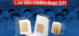 Vinaphone cảnh báo khách hàng tình trạng lừa đảo đổi sim 4G