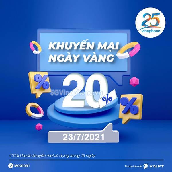 Vinaphone khuyến mãi ngày 23/7/2021 ưu đãi ngày vàng toàn quốc