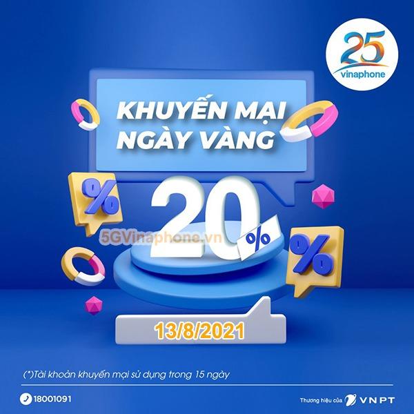 Khuyến mãi Vinaphone ngày 13/8/2021 ưu đãi 20% giá trị tiền nạp bất kỳ