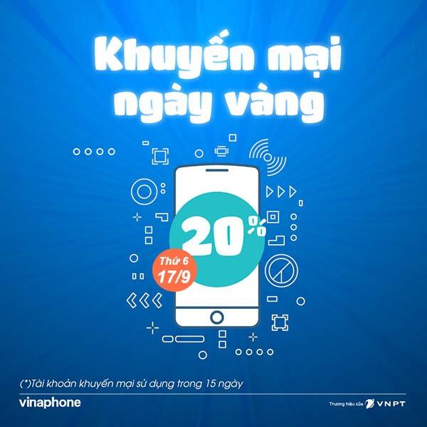 Vinaphone khuyến mãi ngày 17/9/2021 ưu đãi 20% giá trị tiền nạp bất kỳ