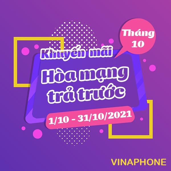 Vinaphone khuyến mãi hòa mạng trả trước tháng 10/2021