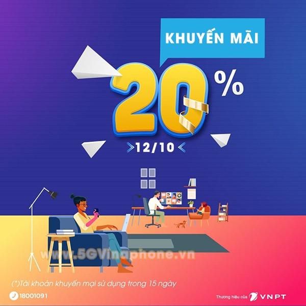 Khuyến mãi Vinaphone ngày 12/10/2021 ưu đãi 20% giá trị tiền nạp cho thuê bao may mắn