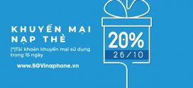Khuyến mãi Vinaphone ngày 26/10/2021 ưu đãi 20% tiền nạp từ 20.000đ